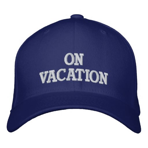 On Vacation Embroidered Cap Embroidered Baseball Cap