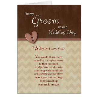 On Wedding Day to Groom Why do I love you Greeting Card