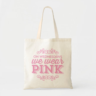 On Wednesdays We Wear Pink Funny Quote Tote Bag