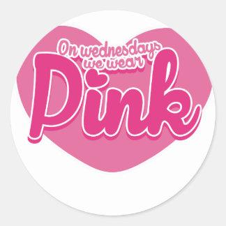On Wednesdays we wear pink Round Sticker