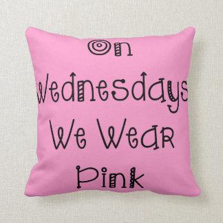 On Wednesdays We Wear Pink Slogan Cushion