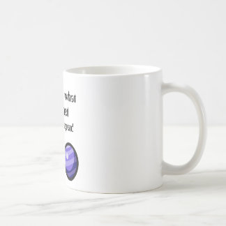 On What Planet do you Spend Most of your Time? Basic White Mug