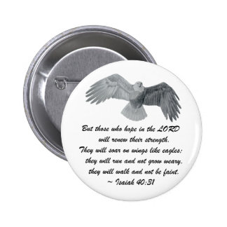 On wings like Eagles - Is 40:31 6 Cm Round Badge