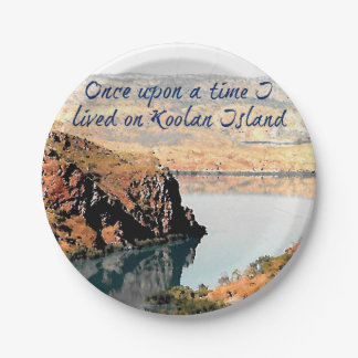 Once Upon a Time I Lived on Koolan Island 7 Inch Paper Plate