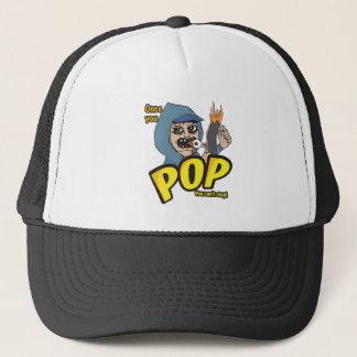 Once you pop trucker cap