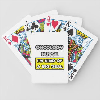 Oncology Nurse I m Kind of a Big Deal Bicycle Playing Cards