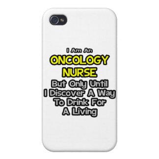 Oncology Nurse Joke .. Drink for a Living iPhone 4 Case