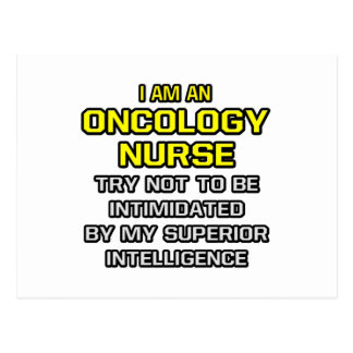 Oncology Nurse...Superior Intelligence Postcard