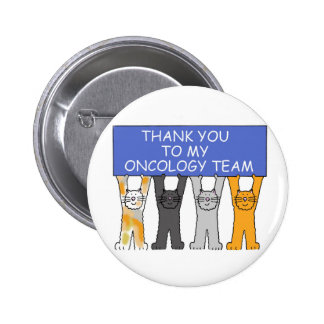Oncology Team Thanks 6 Cm Round Badge
