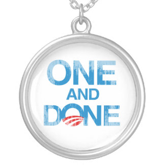 ONE AND DONE Faded.png Pendant