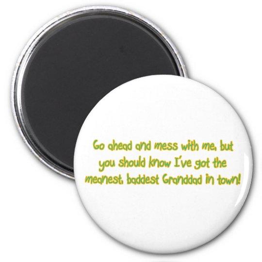 One Bad Granddad 6 Cm Round Magnet
