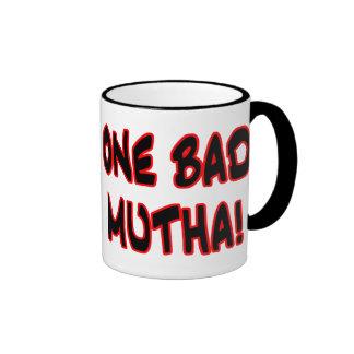 one bad mutha! coffee mugs