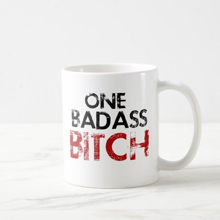 One Badass Bitch Coffee Mug