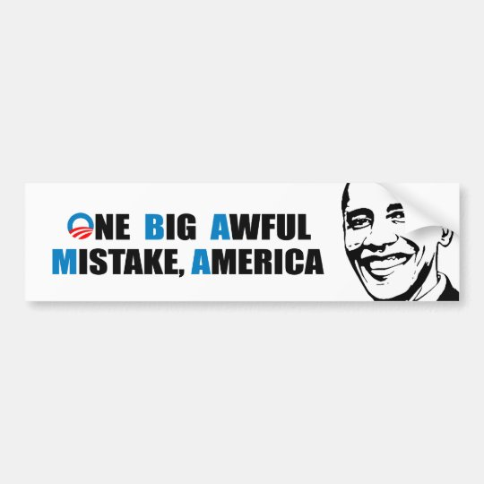 ONE BIG AWFUL MISTAKE, AMERICA BUMPER STICKER