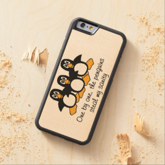 One by One The Penguins Funny Saying Design Maple iPhone 6 Bumper Case