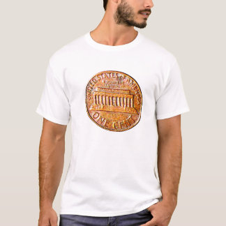One Cent! T-Shirt