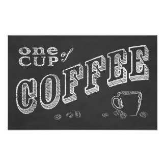 one cup of coffee CHALK ART Photo Print