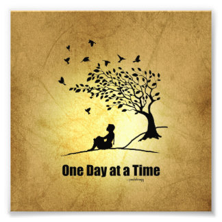 One Day at a Time – (1 Day at a Time Female) Photo Print