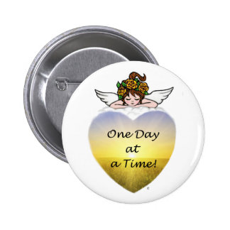 One Day at a Time 6 Cm Round Badge