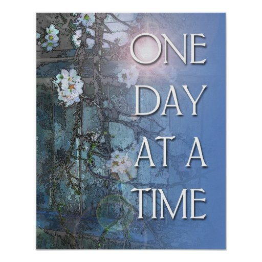 One Day at a Time Almond Blossoms Poster