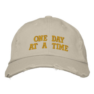 One Day at a Time Embroidered Hat