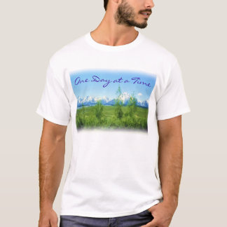 One Day at a Time mountains t-shirt
