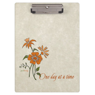 One Day at a Time (recovery quote) Clipboard