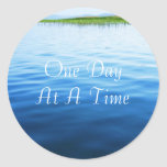 One Day At A Time Round Stickers