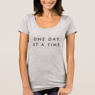 One Day At A Time Shirt - Inclusion Project