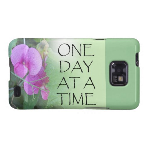 One Day at a Time Sweet Peas Galaxy SII Case