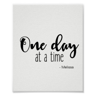 'One day at a time' vertical Poster