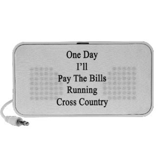 One Day I'll Pay The Bills Running Cross Country iPod Speakers