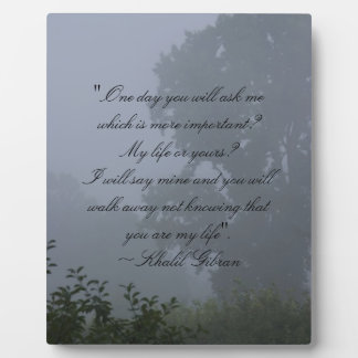 One Day ~ Khalil Gibran Plaque