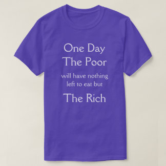 one day the poor t shirt