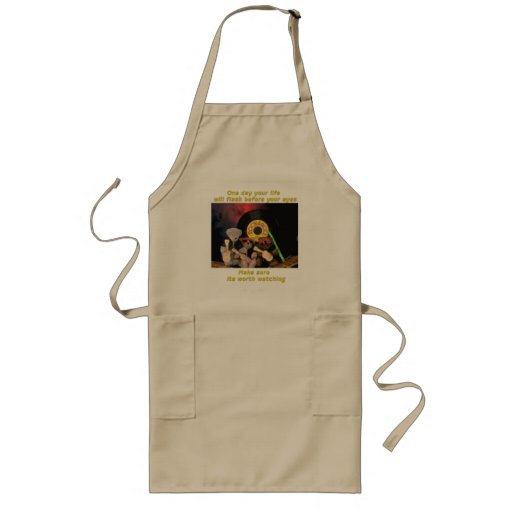 One day your life will flash before your eyes apron