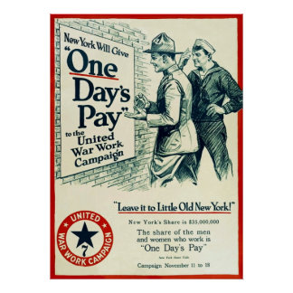 One Day's Pay ~ Vintage World War 1. Poster