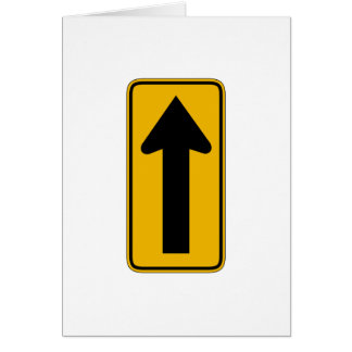 One Direction Arrow Right, Traffic Warning Signs Greeting Card