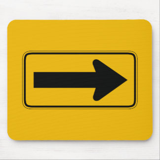One Direction Arrow Right, Traffic Warning Signs Mouse Pad