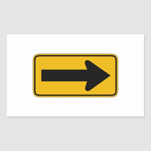 One Direction Arrow Right, Traffic Warning Signs Rectangular Stickers