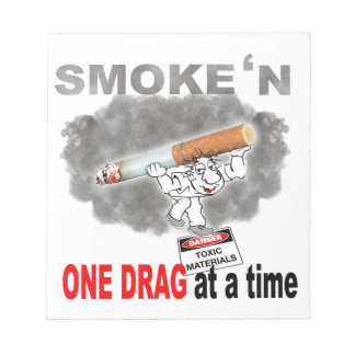 ONE DRAG AT ATIME_1 NOTEPADS