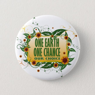 One Earth One Chance 6 Cm Round Badge