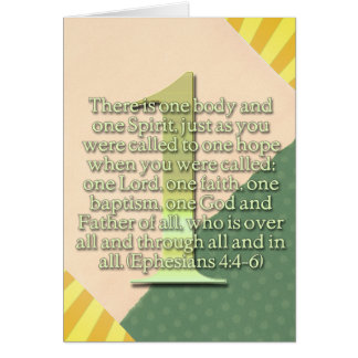 ONE  Ephesians 4:4-6 BIBLE SCRIPTURE Greeting Cards