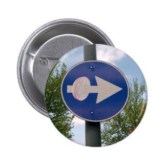 One euro one way 6 cm round badge