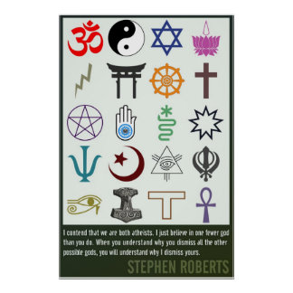 One Fewer God | Stephen Roberts Poster
