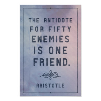 One friend - Aristotle quote poster