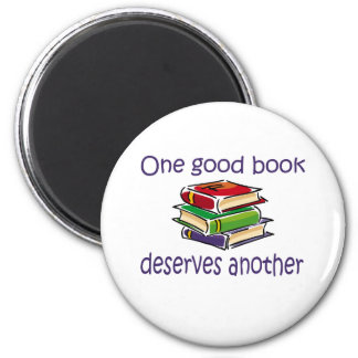One good book deserves another gifts fridge magnet