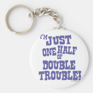 One Half of Double Trouble Basic Round Button Key Ring
