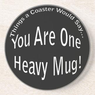 One Heavy Mug Coaster
