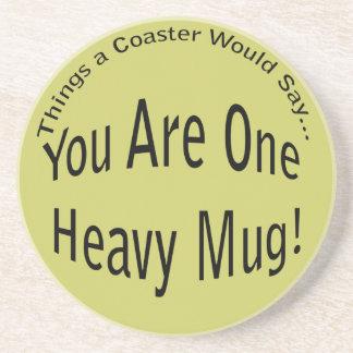 One Heavy Mug Light Coaster