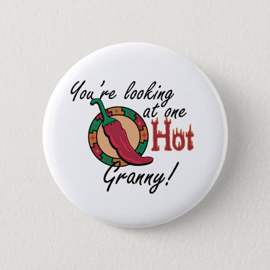One Hot Granny 6 Cm Round Badge